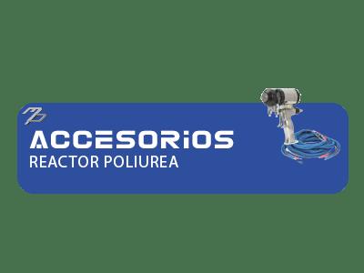 Accesorios Reactor Poliurea